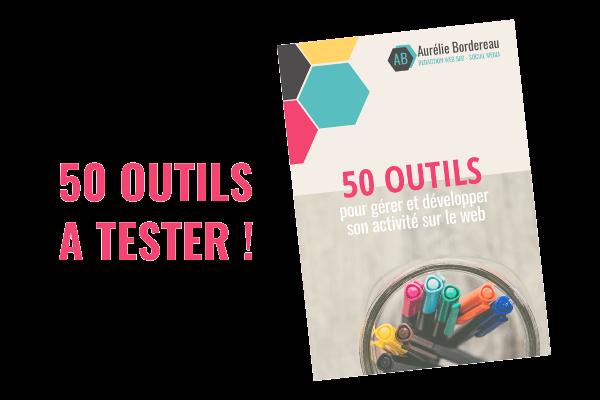 Guide 50 outils pour gérer son activité en ligne - Aurélie Bordereau